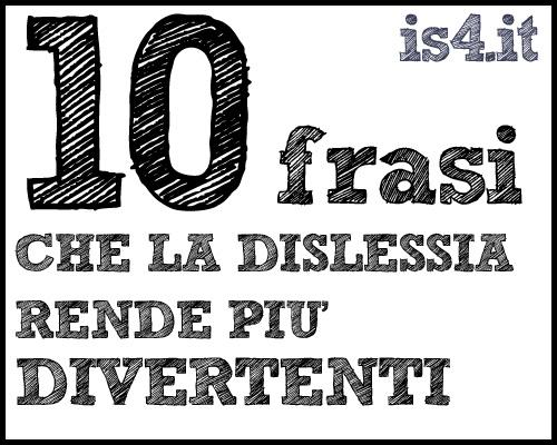 Ben noto 10 frasi che la dislessia rende più divertenti | I sarcastici 4  XO54
