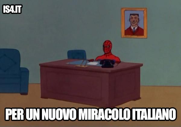 Per un nuovo miracolo italiano
