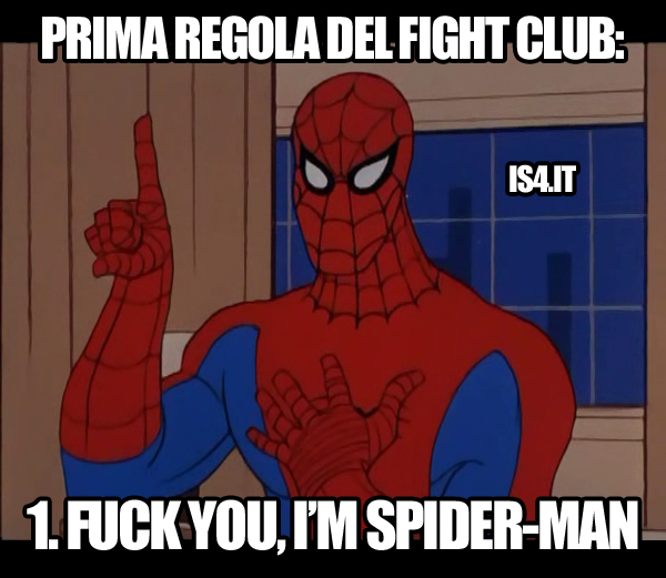 Spider-Man meme ita - La prima regola del Fight Club