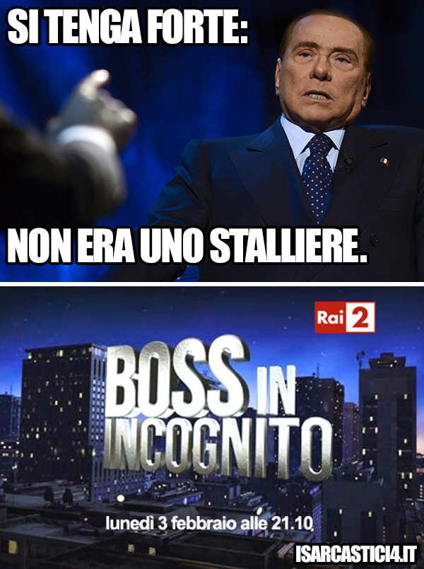 Berlusconi - Boss in incognito