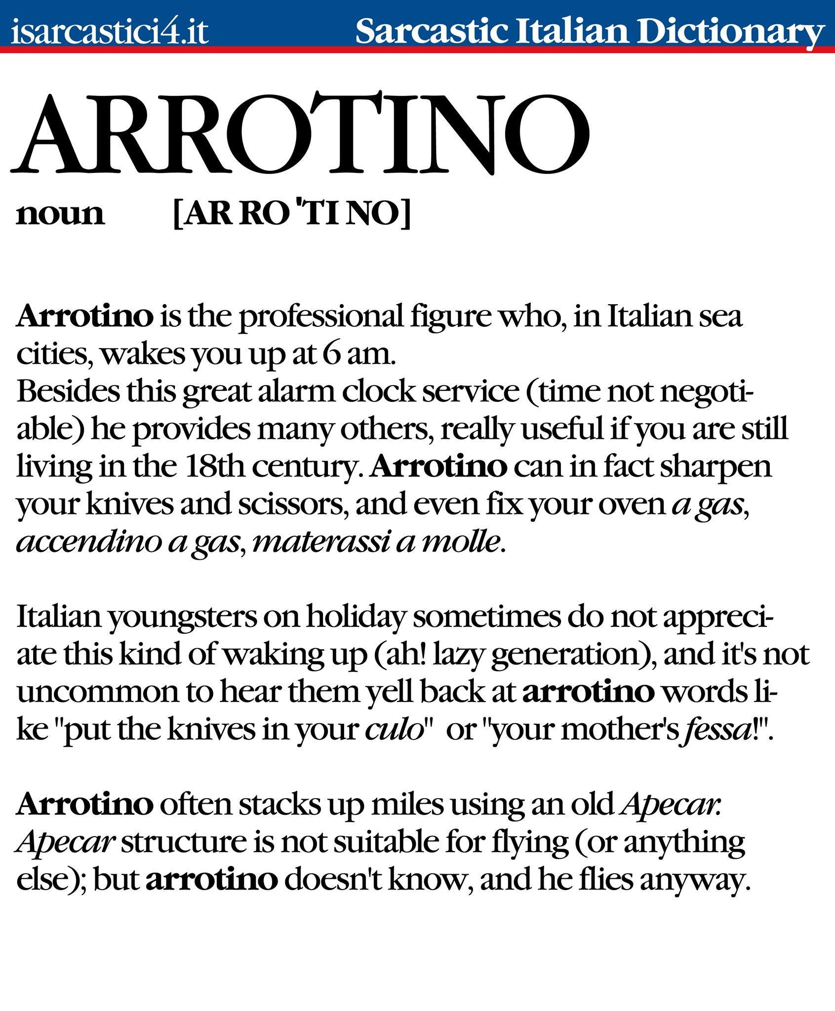 Dizionario Sarcastico Italiano - Italian Sarcastic dictionary - Arrotino