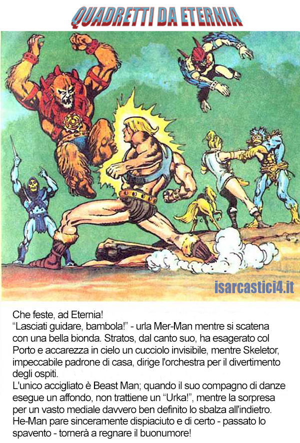 MOTU, Masters Of The Universe meme ita - Quadretti da Eternia/01