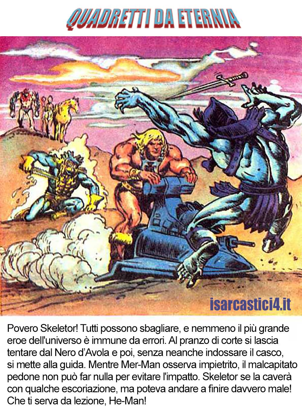 MOTU, Masters Of The Universe meme ita - Quadretti di Eternia/05