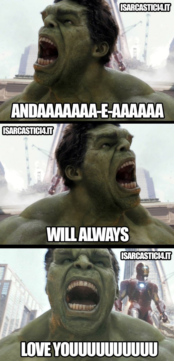 Hulk & the Avengers - I will always love you meme