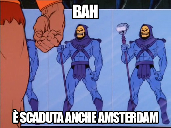 MOTU Masters Of The Universe meme ita - He-Man e Skeletor ad Amsterdam