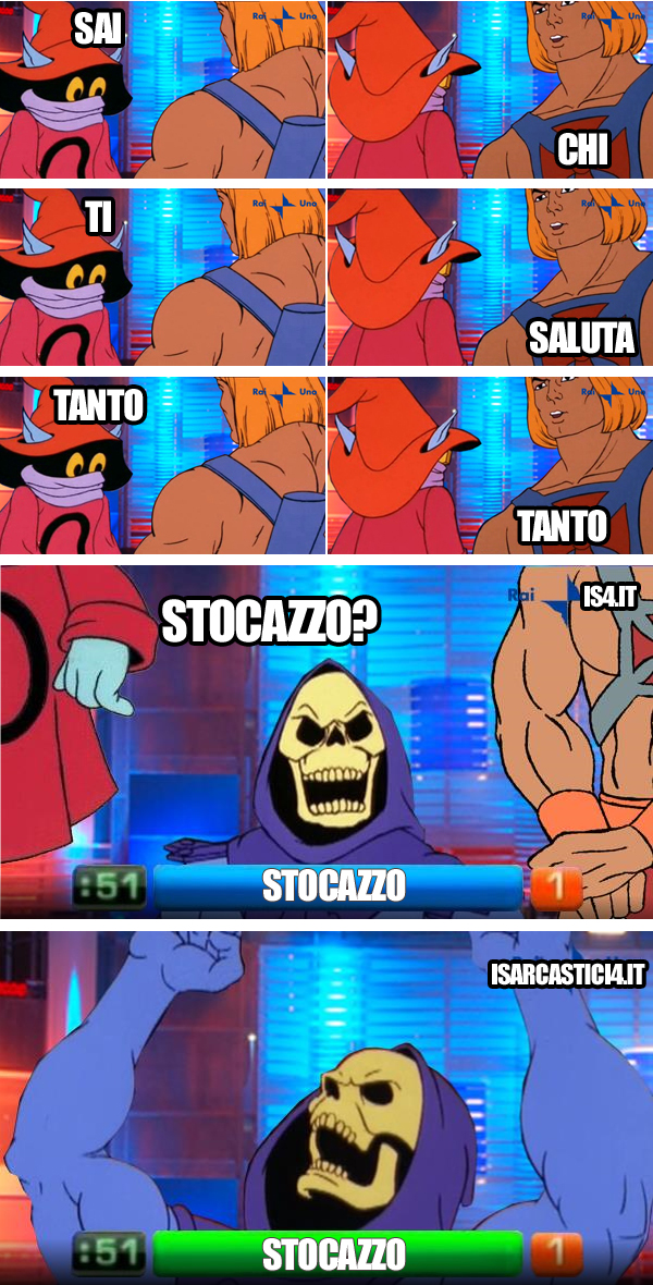 MOTU, Masters Of The Universe meme ita - Reazione a catena, intesa vincente