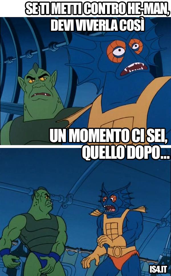 MOTU, Masters Of The Universe meme ita - Apotropaico