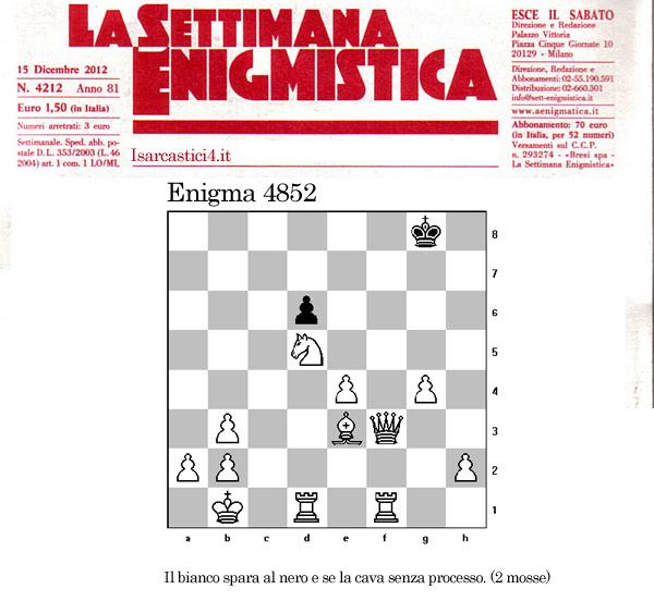 Settimana enigmistica, gli scacchi - enigma 4582