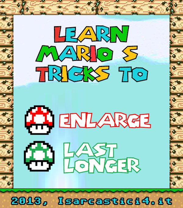 Super Mario Spam - tricks to enlarge your penis and last longer in bed